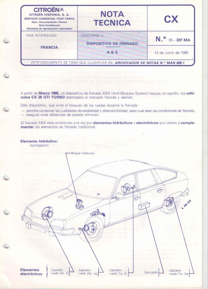 Nota técnica Citroën. CX Dispositivo de frenado ABS Nº 85 - 207 MA - 14 de junio de 1985