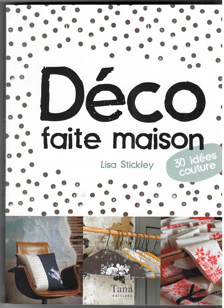 Déco faite maison - Lisa Stickley