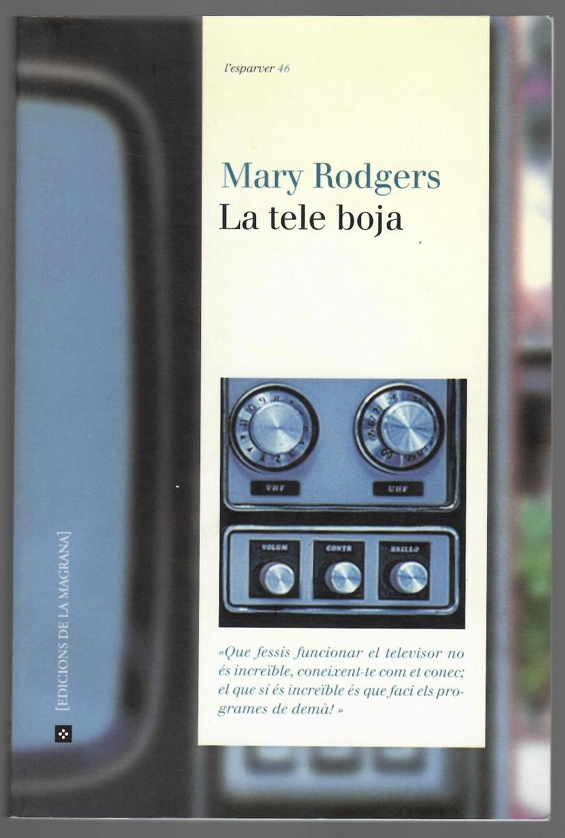 La tele boja - Mary Rodgers, 1999
