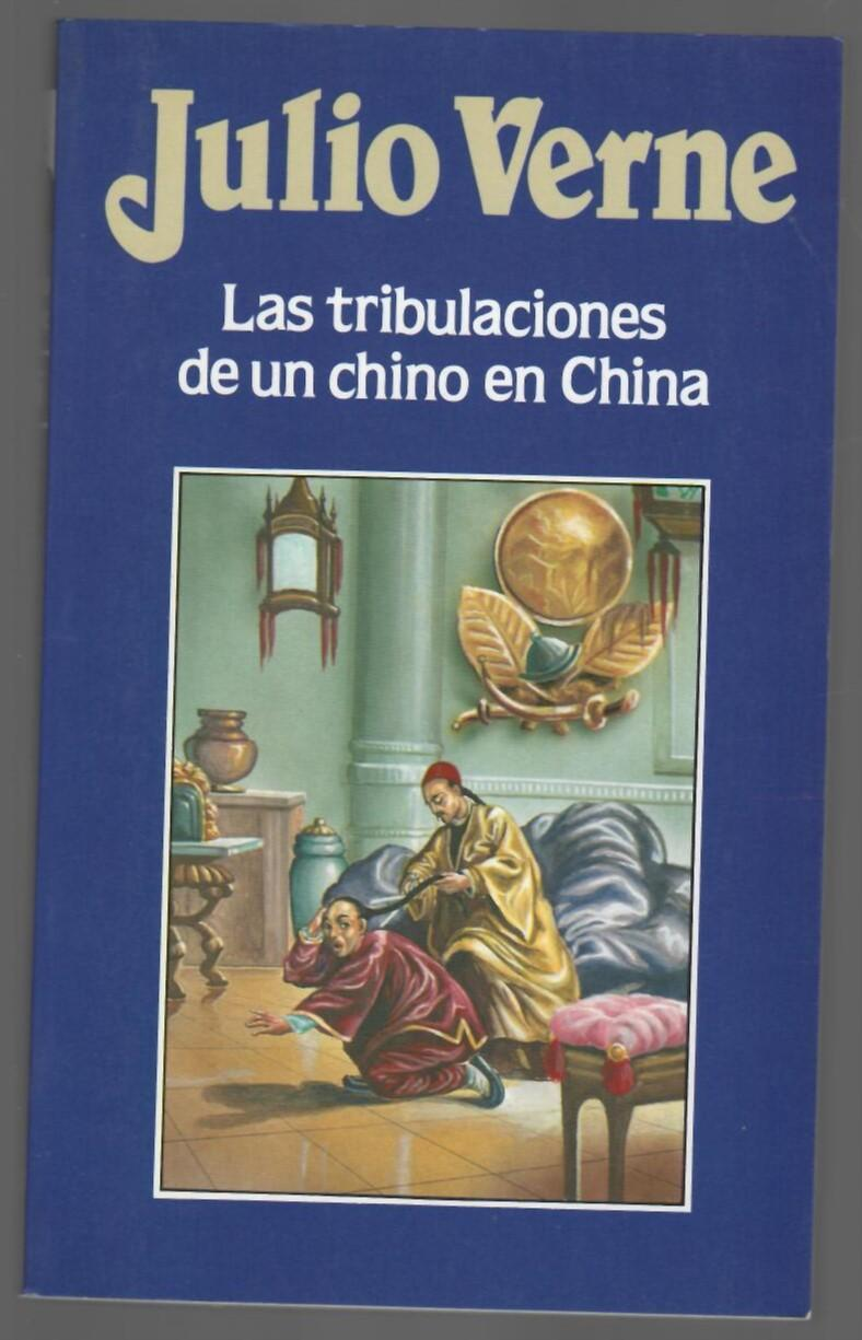 16. Las tribulaciones de un chino en China - Julio Verne