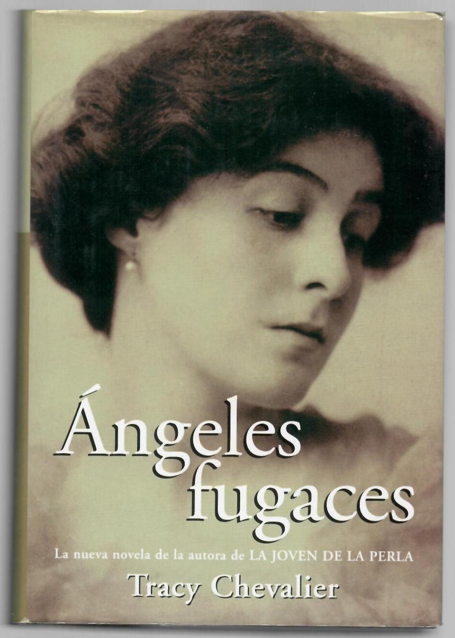 Ángeles fugaces - Tracy Chevalier