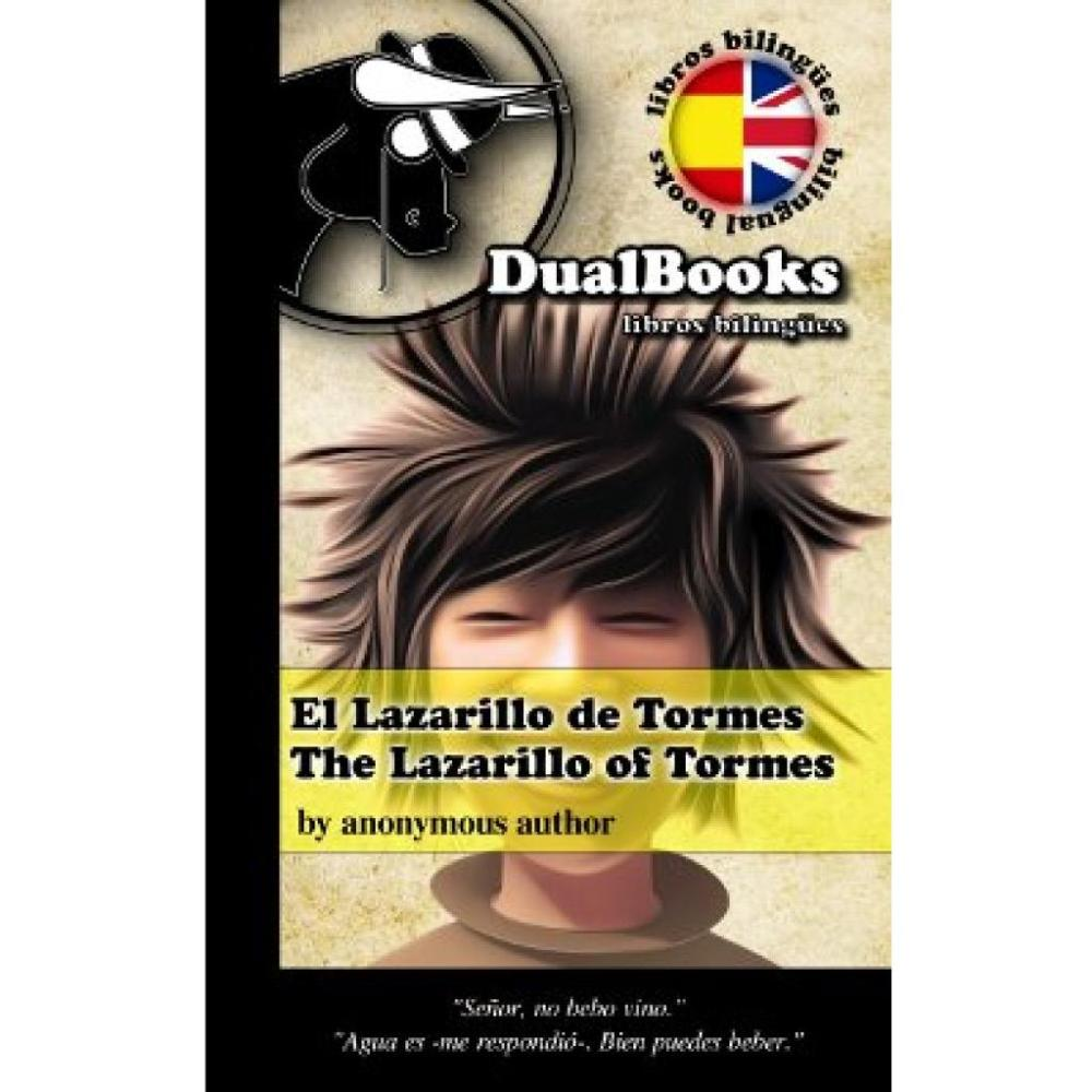 DualBooks El lazarillo de Tormes / The Lazarillo of Tormes