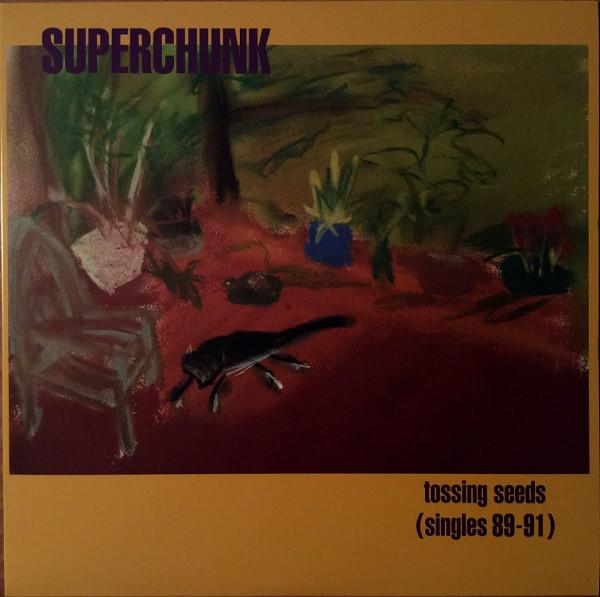 "LP Superchunk ""Tossing seeds (singles 89-91)"""
