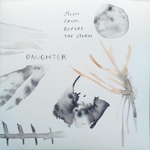 "4AD 2LP DAUGHTER ""MUSIC FROM BEFORE THE STORM"""