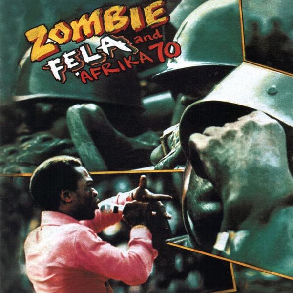 "LP Fẹla Kuti And Afrika 70  ""Zombie"""