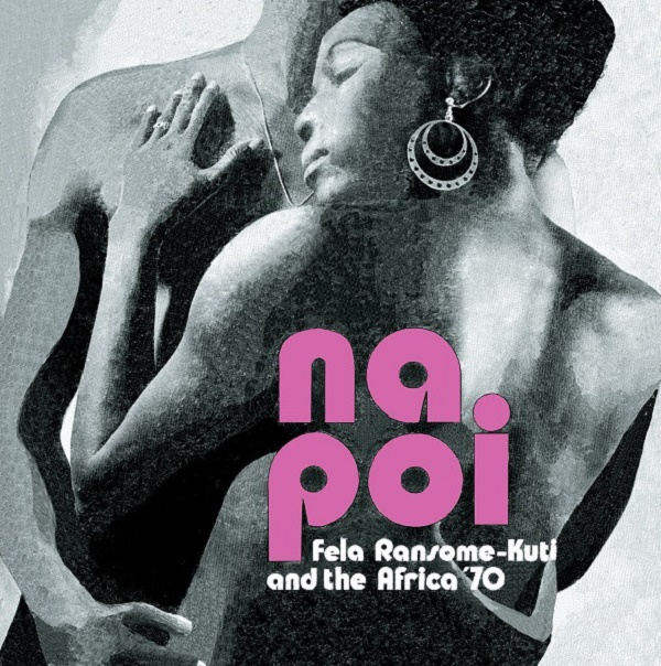 "LP Fẹla Kuti And Afrika 70 ""Na poi"""