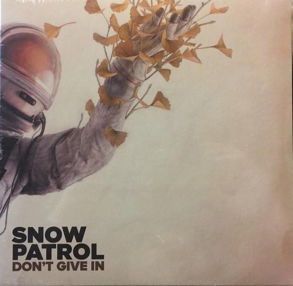 "SINGLE 10'' SNOW PATROL ""DON'T GIVE IN"""