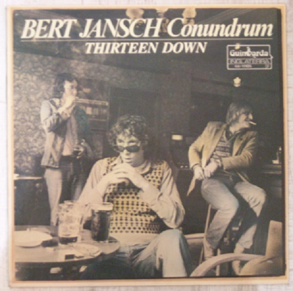 "LP Bert Jansch Conundrum ""Thirteen down"""