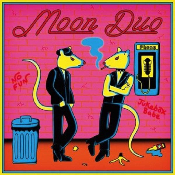 "SINGLE 12'' MOON DUO ""JUKEBOX BABE/ NO FUN"""