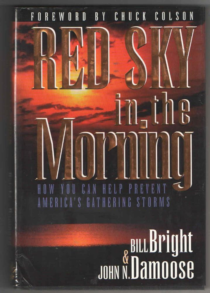 atodapagina - Red sky in the morning - Bill Bright, John N. Damoose