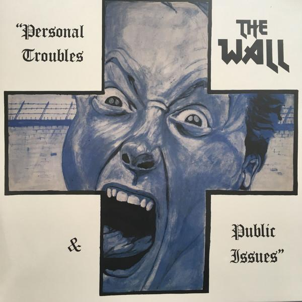 Nakasha - LP THE WALL Personal Troubles & Public Issues