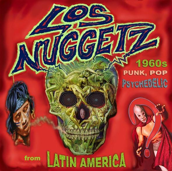 Nakasha - 4CD Various ‎– Los Nuggetz - 1960's Punk, Pop And Psychedelic Music From Latin America