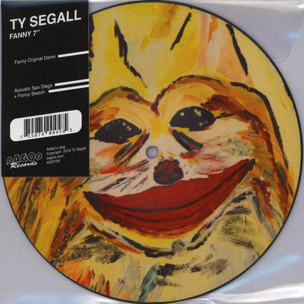 Nakasha - SINGLE 7'' Ty Segall ‎– Fanny PICTURE DISC